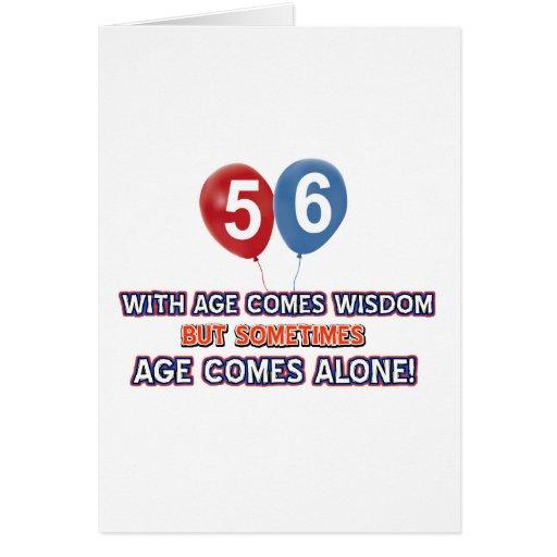diseños del cumpleaños de la sabiduría de 56 años felicitaciones