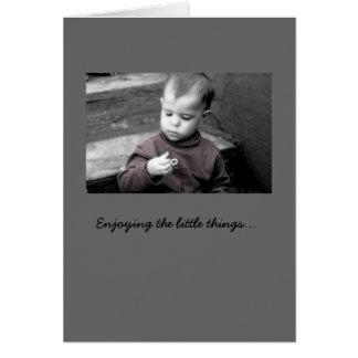 Disfrutando de las pequeñas cosas… tarjeta de felicitación