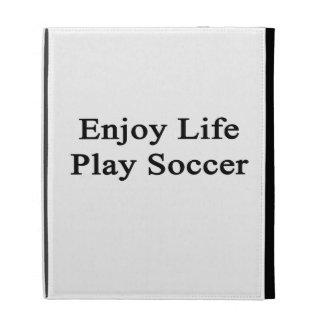 Disfrute del fútbol del juego de la vida