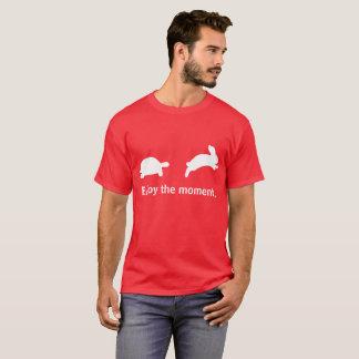 Disfrute del momento. Edición roja Camiseta
