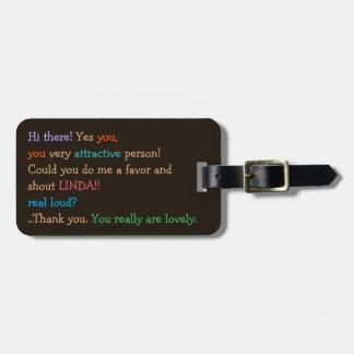 Divertido podría usted gritar mi personalizado etiquetas para maletas