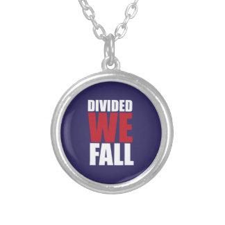 Divided We Fall Patriotism Quotes Collar Plateado