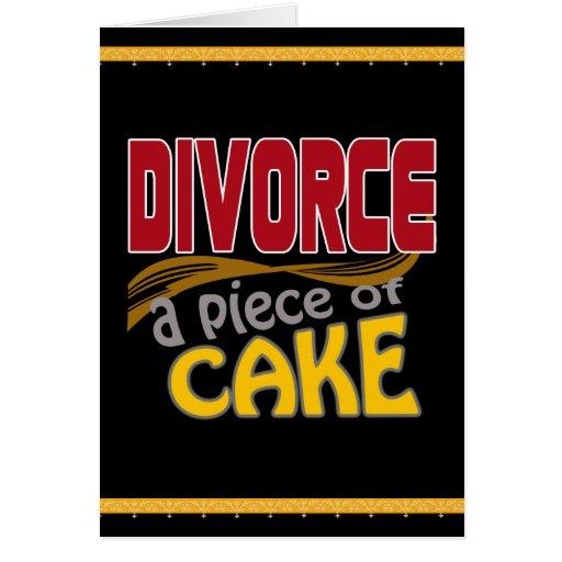 Divorcio - pedazo de torta felicitaciones