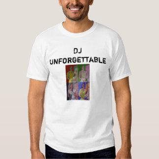 DJ inolvidable Camisetas