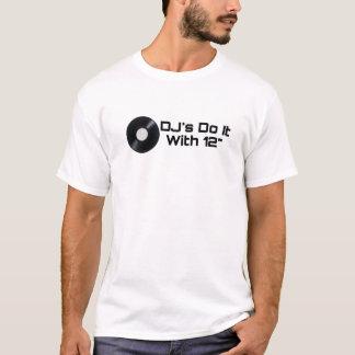 """DJ lo hacen con 12"""" - camiseta de encargo"""