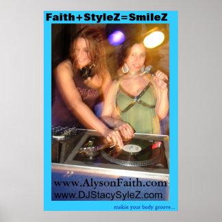 DJ Stacy StyleZ y fe de Alyson Póster