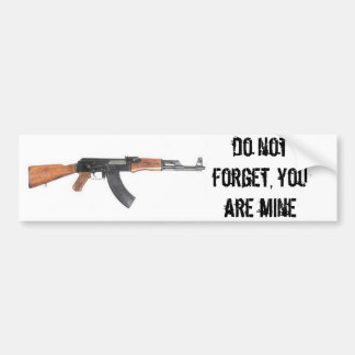 DO NOT FORGET, YOU ARE MINE PEGATINA PARA COCHE