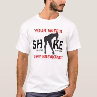doble encima, SU ESPOSA, SH, KE, ES MI DESAYUNO… Camiseta