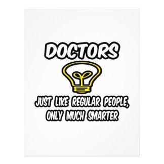 Doctores… como la gente regular, solamente más ele tarjeton