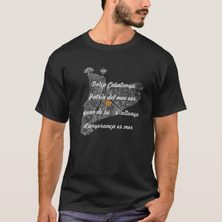 Dolça Catalunya, Patria del meu cor Camiseta