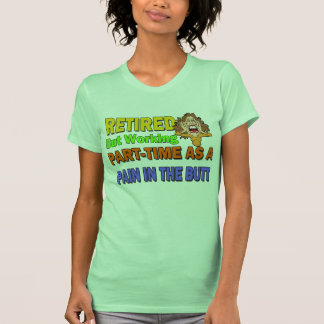 Dolor jubilado en el extremo camisetas