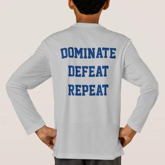 Domine la repetición de la derrota camiseta