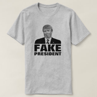 "Donald Trump ""PRESIDENTE FALSO "" Camiseta"