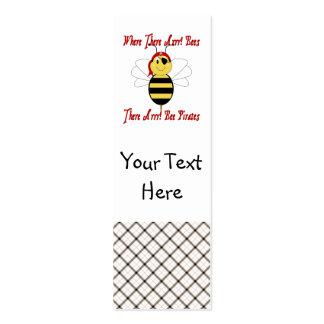 ¡Donde allí Arrr! Señal de las abejas Plantillas De Tarjetas De Visita