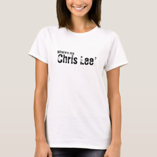 ¿Dónde es mi Chris Lee? Camiseta