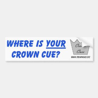 ¿Dónde es SU corona señal? Pegatina para el parach Etiqueta De Parachoque