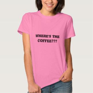 ¿Dónde está el café??? Camiseta