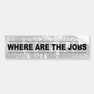 ¿Dónde están los trabajos? Pegatina Para Coche