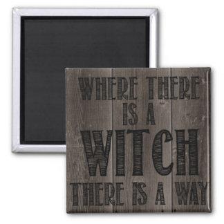 Donde hay un imán de la bruja .....