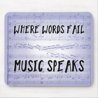 Donde las palabras fallan, la música habla alfombrilla de ratón