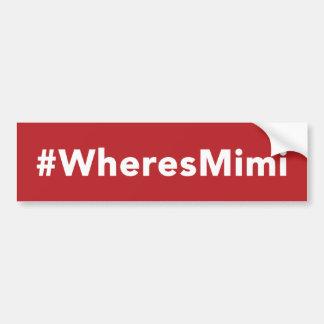 Donde Mimi está la pegatina para el parachoques -