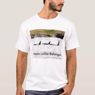 ¡Donde pertenece Lolita! Camiseta