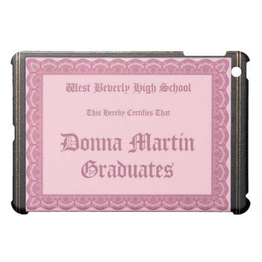 Donna Martin gradúa el caso del iPad del diploma