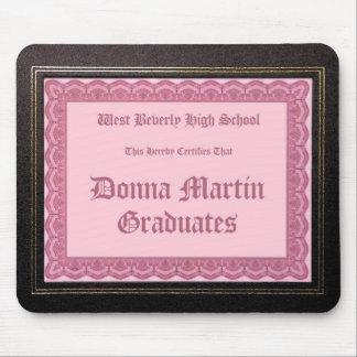 Donna Martin gradúa el mousepad del diploma