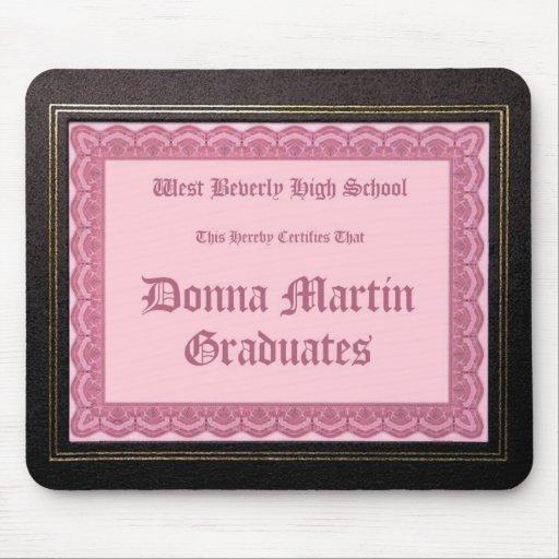 Donna Martin gradúa el mousepad del diploma Alfombrilla De Ratones