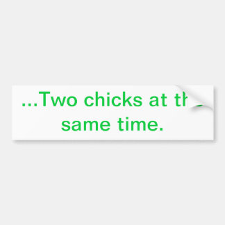 … Dos polluelos al mismo tiempo Pegatina De Parachoque