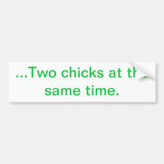 … Dos polluelos al mismo tiempo. Pegatina De Parachoque