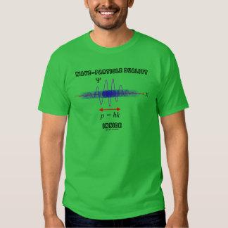 Dualidad de la Onda-Partícula dentro del principio Camisetas