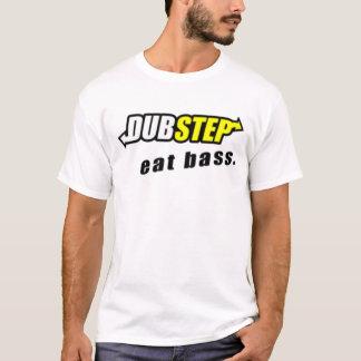 Dubstep: Coma la camiseta baja