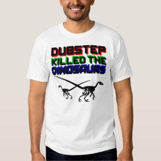 Dubstep mató a los dinosaurios 2 camiseta
