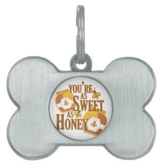 Dulce como miel placa para mascotas