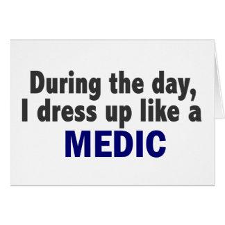 Durante el día me visto para arriba como un médico tarjetas