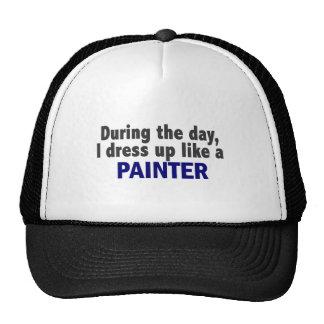 Durante el día me visto para arriba como un pintor gorras