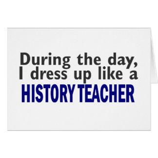 Durante el día (profesor de la historia) tarjeta de felicitación