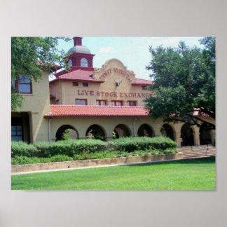 Edificio de intercambio del ganado de Fort Worth Póster