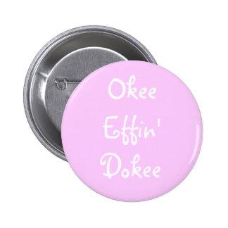 Effing Bachelorette Okee divertido rosado Effin Do Pins