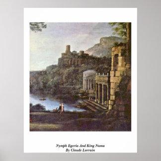 Egeria y rey Numa By Claude Lorrain de la ninfa Poster
