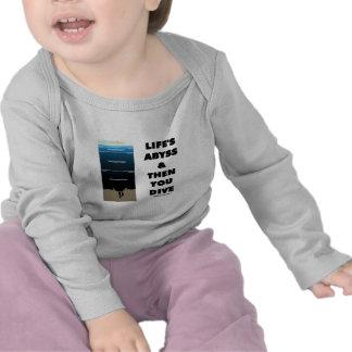 El abismo y entonces usted de la vida zambullida ( camiseta