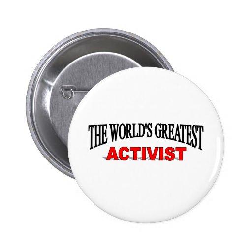 El activista más grande del mundo pin