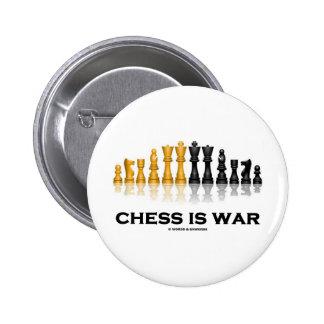 El ajedrez es guerra (la actitud del ajedrez) chapa redonda de 5 cm
