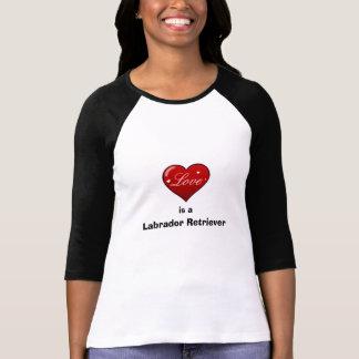 El amor es labrador retriever camiseta