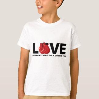 El amor no significa nada a una fan de boxeo camiseta