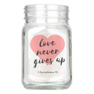 El amor nunca da para arriba el tarro de cristal
