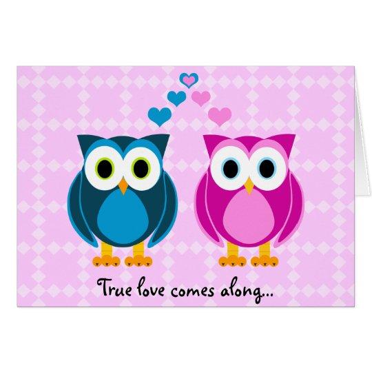 El amor verdadero viene adelante… Tarjeta del
