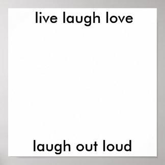 el amor vivo de la risa, ríe hacia fuera ruidosame póster