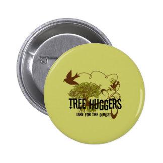 El árbol Huggers está para los pájaros Pins